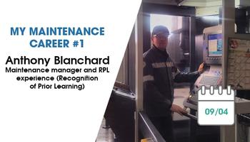 My Maintenance Career #1: Anthony Blanchard