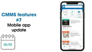 CMMS new features: mobile app's new design