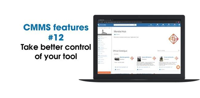 CMMS new features: take better control of your tool